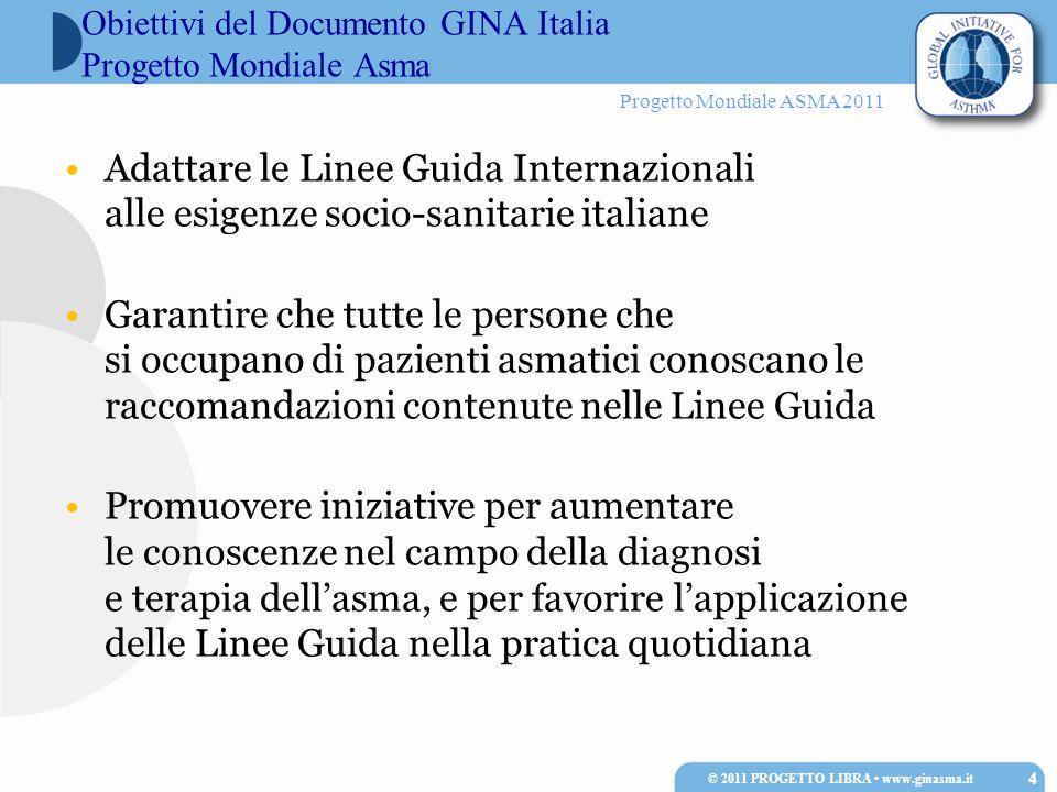 Obiettivi del Documento GINA Italia Progetto Mondiale Asma