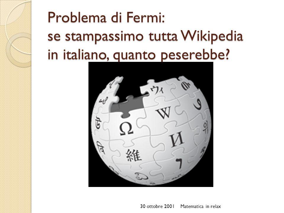 Problema di Fermi: se stampassimo tutta Wikipedia in italiano, quanto peserebbe