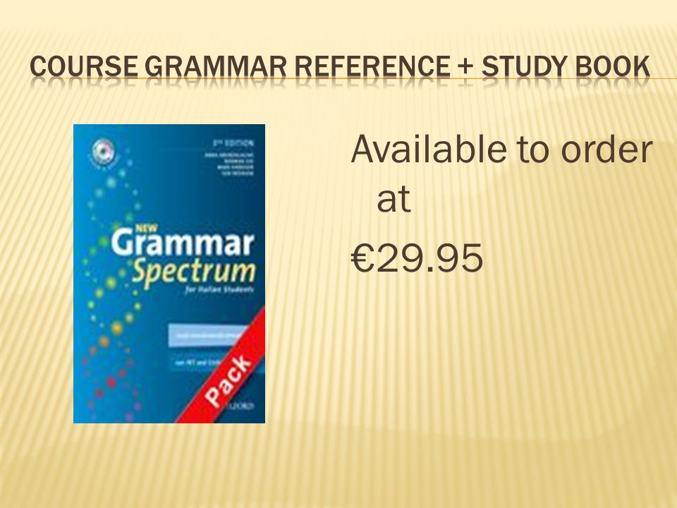 Course Grammar reference + study book
