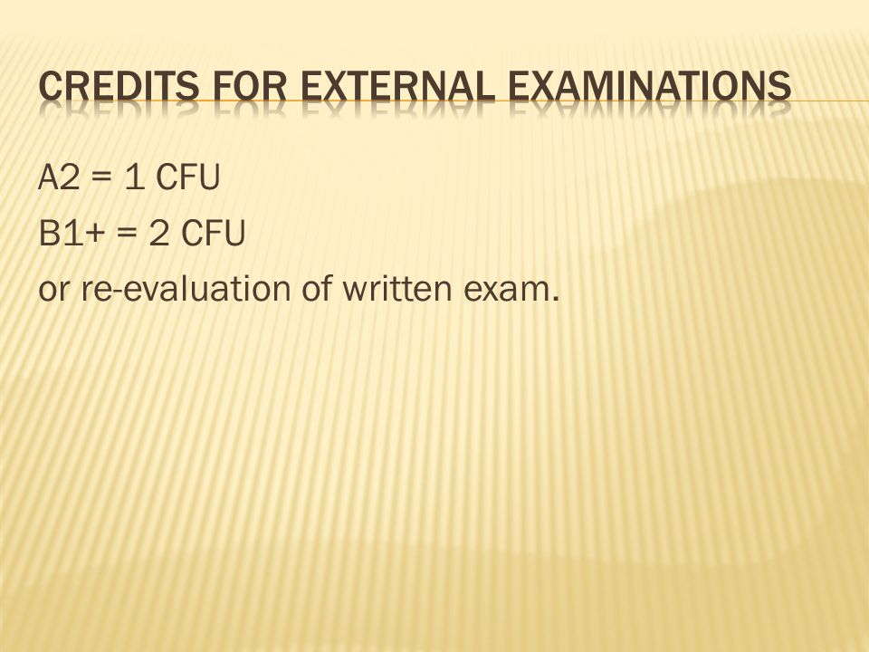 Credits for external examinations