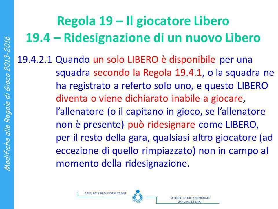 Regola 19 – Il giocatore Libero 19