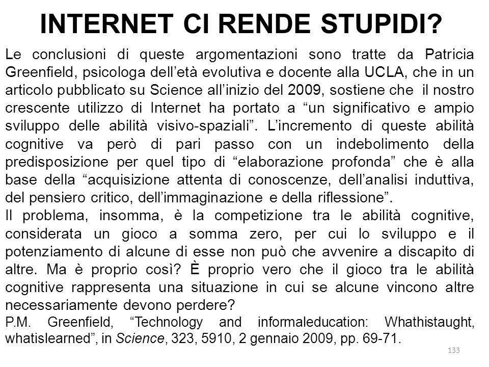 INTERNET CI RENDE STUPIDI