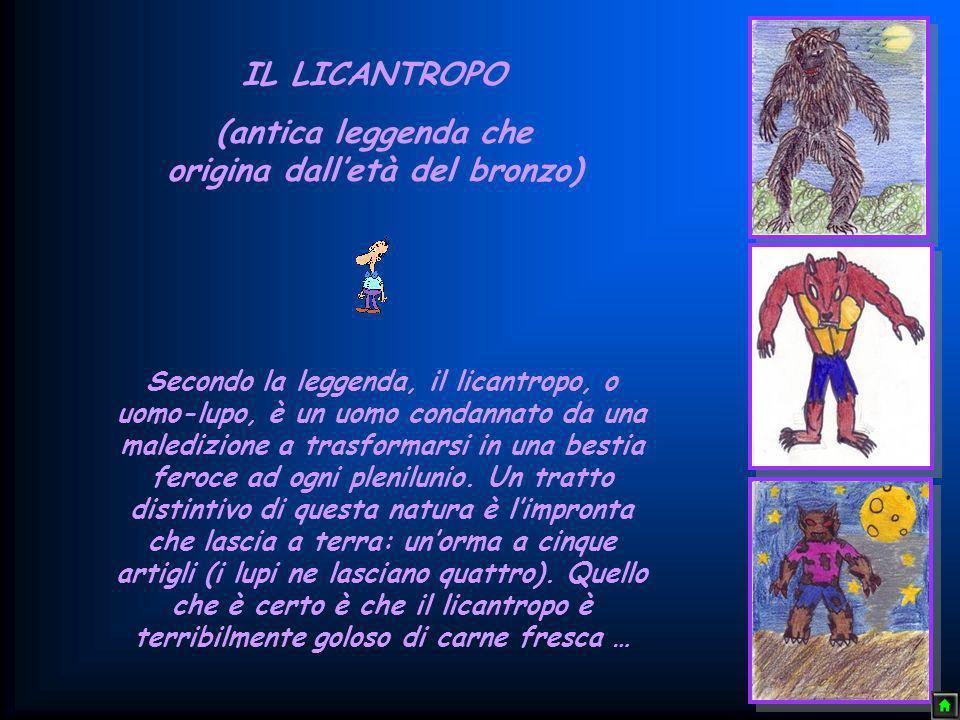 (antica leggenda che origina dall'età del bronzo)