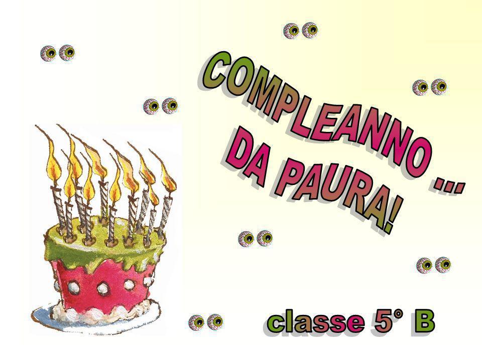 COMPLEANNO ... DA PAURA! classe 5° B