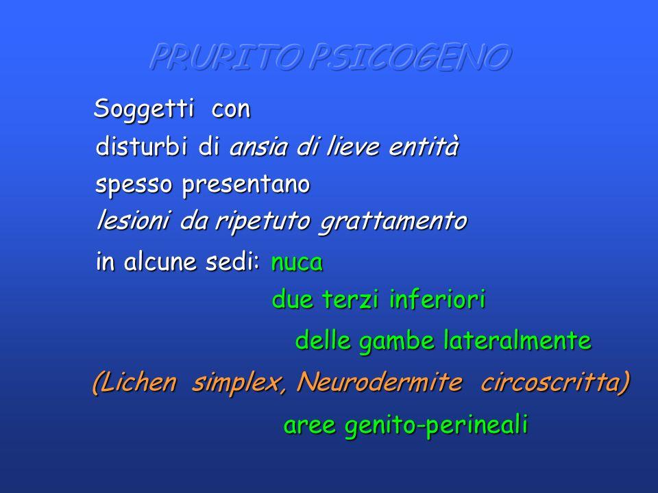 Soggetti con (Lichen simplex, Neurodermite circoscritta)