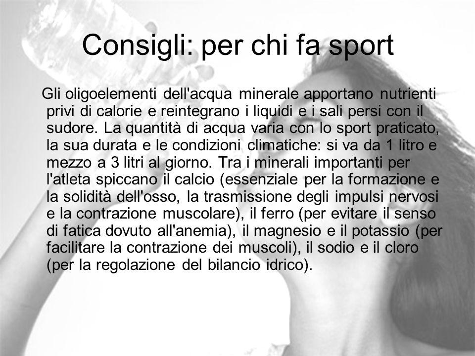 Consigli: per chi fa sport