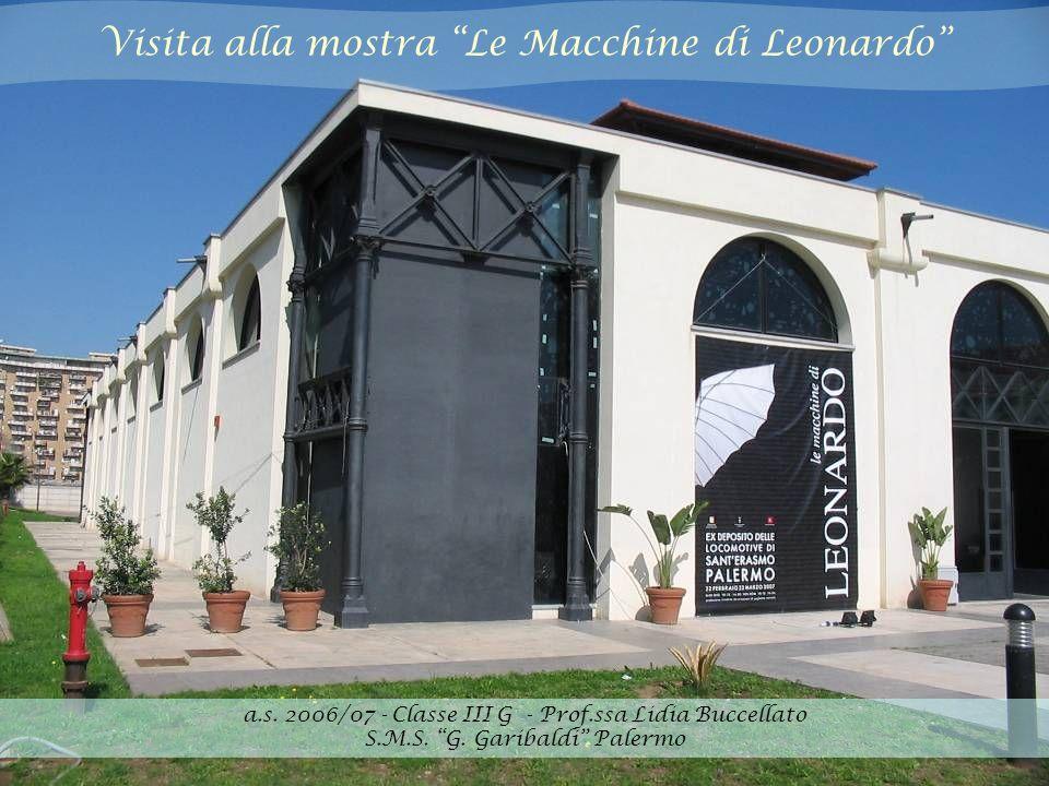 Visita alla mostra Le Macchine di Leonardo