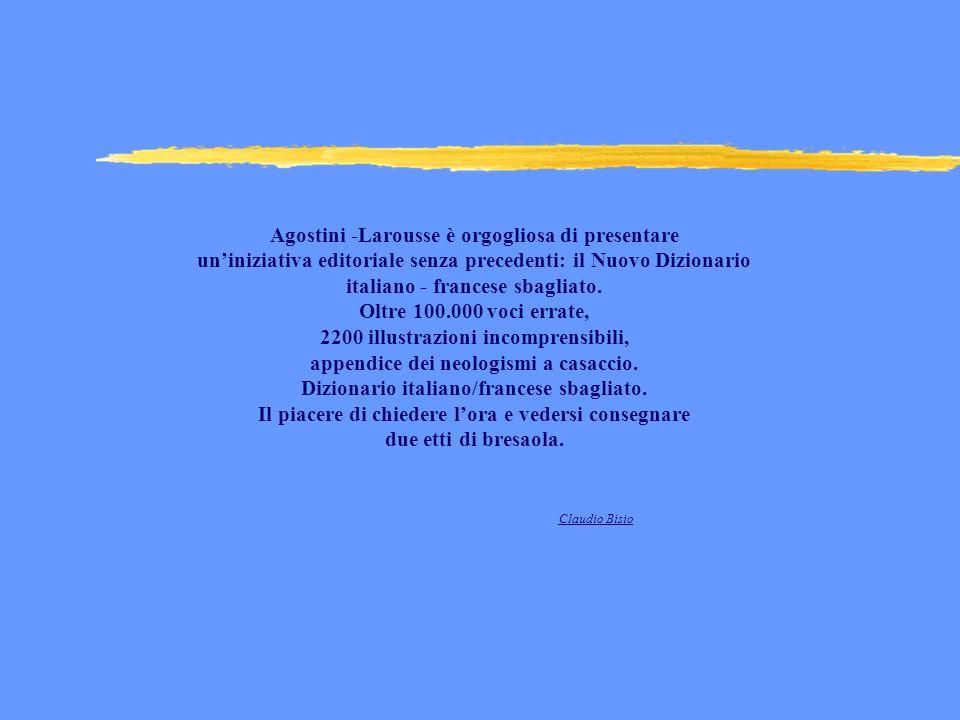 Agostini -Larousse è orgogliosa di presentare