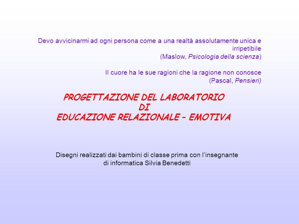 PROGETTAZIONE DEL LABORATORIO EDUCAZIONE RELAZIONALE – EMOTIVA