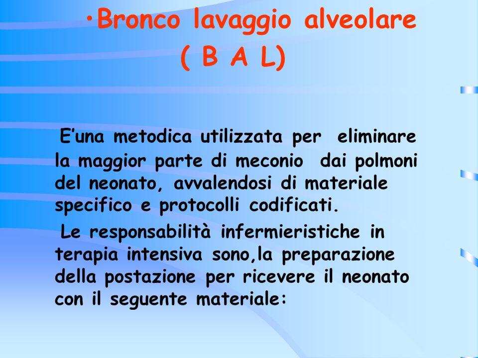 Bronco lavaggio alveolare ( B A L)