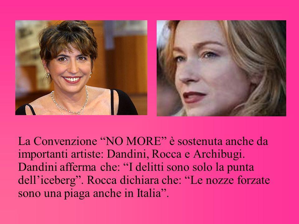 La Convenzione NO MORE è sostenuta anche da importanti artiste: Dandini, Rocca e Archibugi.