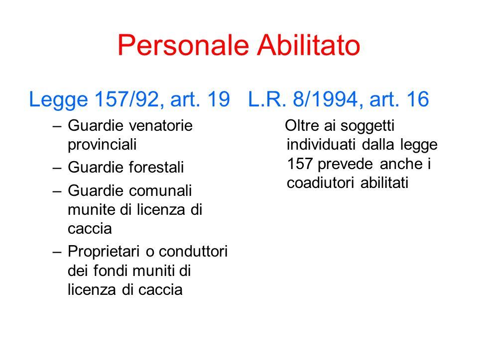 Personale Abilitato Legge 157/92, art. 19 L.R. 8/1994, art. 16