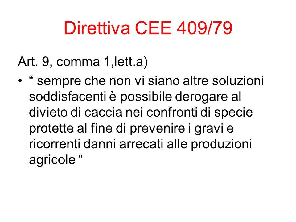 Direttiva CEE 409/79 Art. 9, comma 1,lett.a)