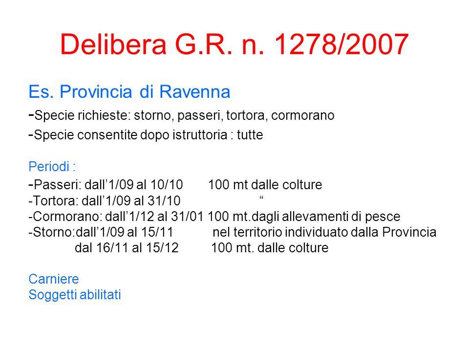 Delibera G.R. n. 1278/2007 Es. Provincia di Ravenna