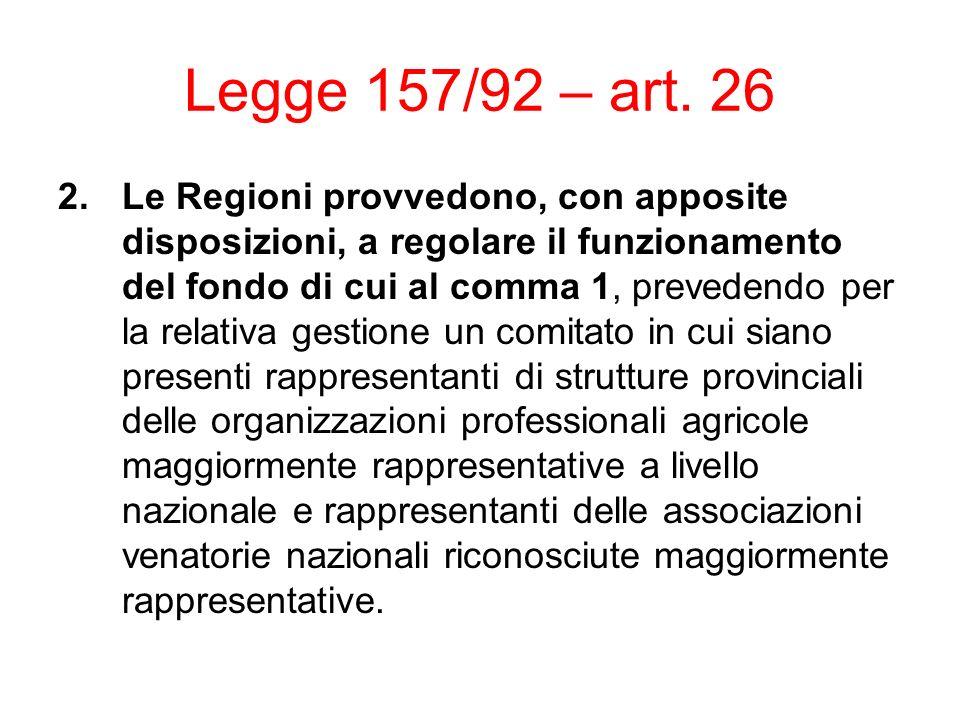 Legge 157/92 – art. 26
