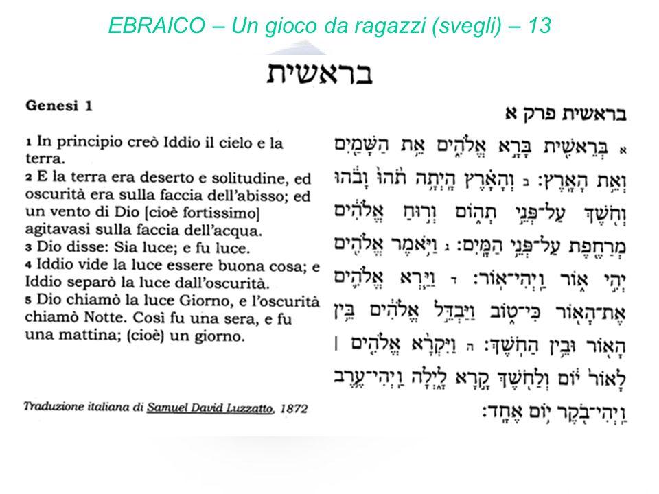 EBRAICO – Un gioco da ragazzi (svegli) – 13