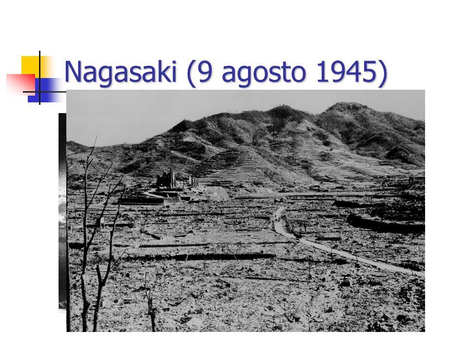 Nagasaki (9 agosto 1945) La bomba a plutonio