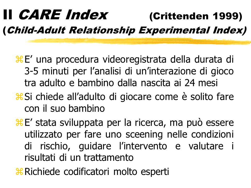 Il CARE Index (Crittenden 1999) (Child-Adult Relationship Experimental Index)