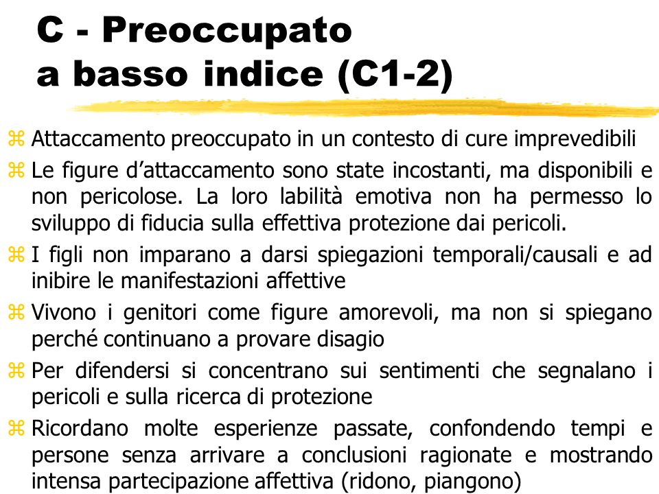 C - Preoccupato a basso indice (C1-2)