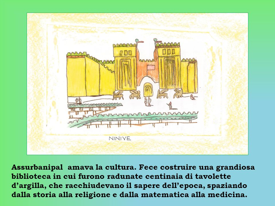 Assurbanipal amava la cultura