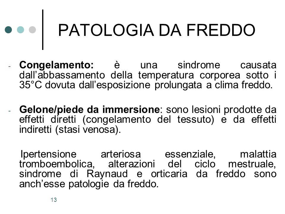 PATOLOGIA DA FREDDO