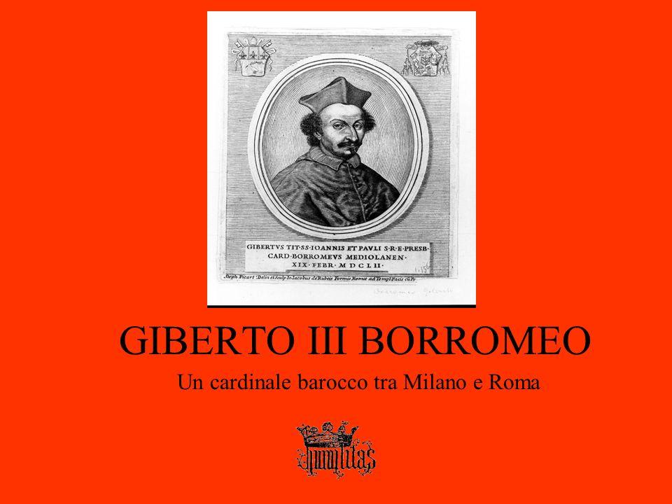 Un cardinale barocco tra Milano e Roma