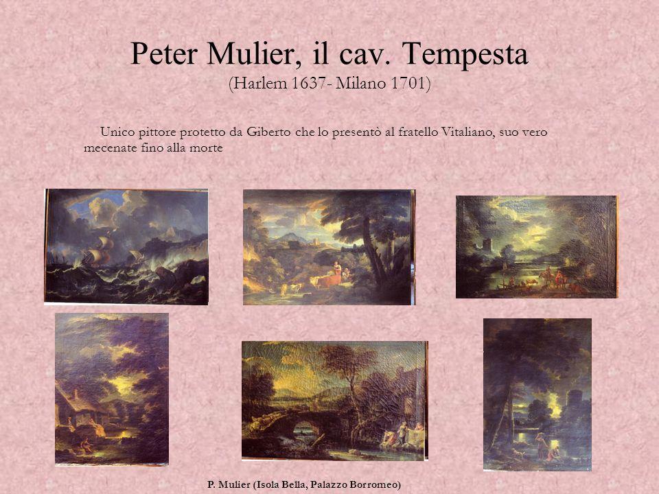 Peter Mulier, il cav. Tempesta (Harlem 1637- Milano 1701)