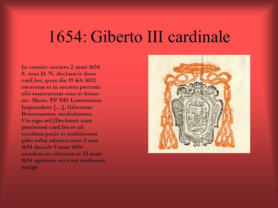 1654: Giberto III cardinale