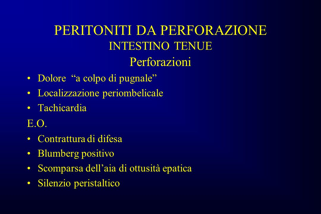 PERITONITI DA PERFORAZIONE INTESTINO TENUE