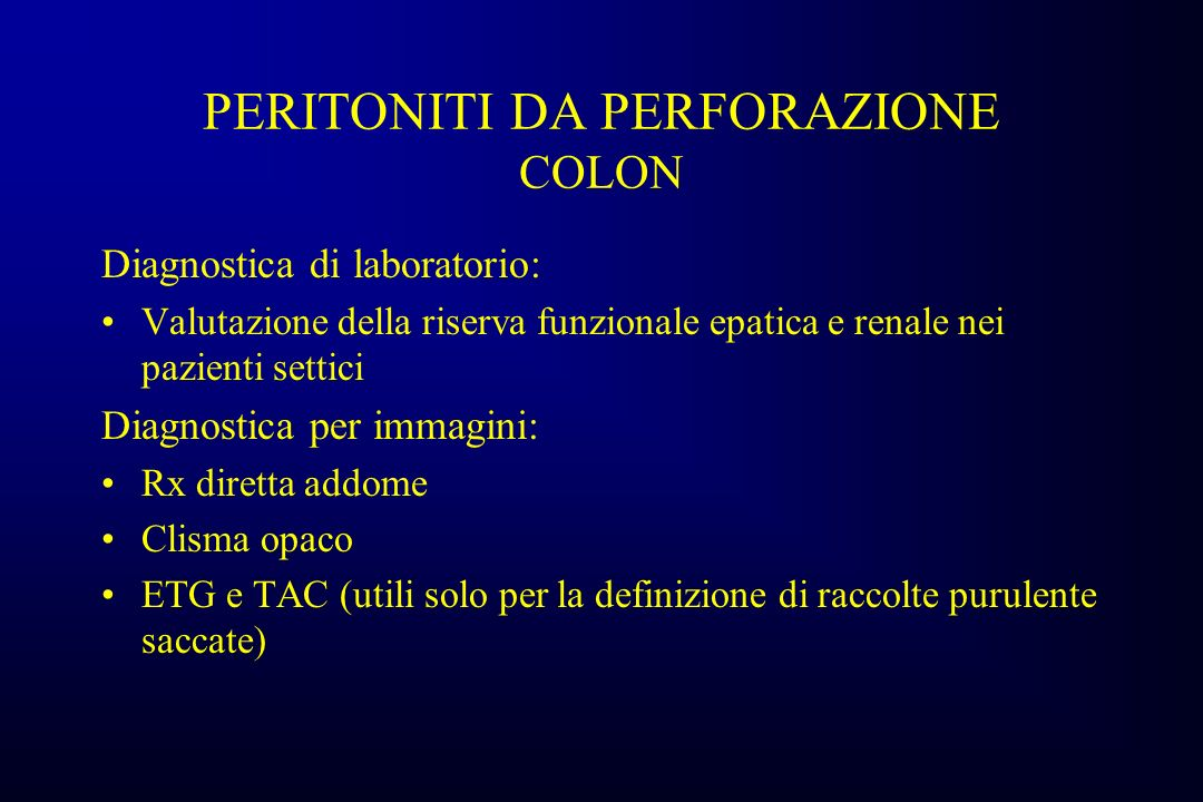 PERITONITI DA PERFORAZIONE COLON