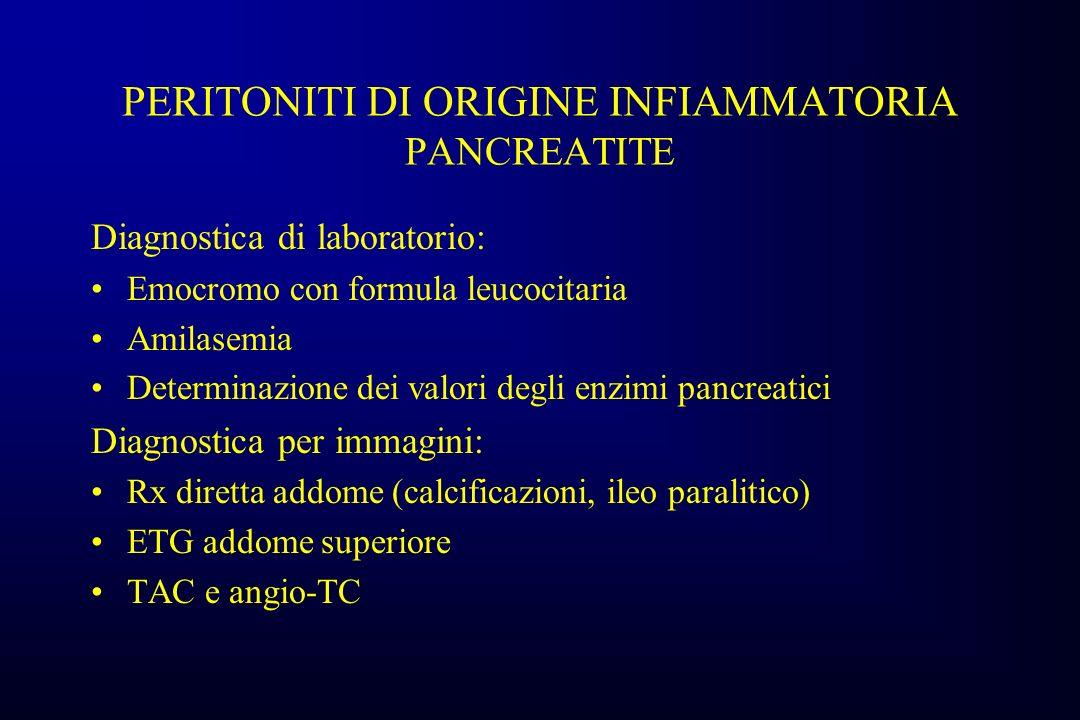 PERITONITI DI ORIGINE INFIAMMATORIA PANCREATITE