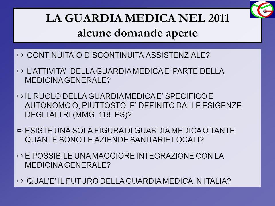 LA GUARDIA MEDICA NEL 2011 alcune domande aperte