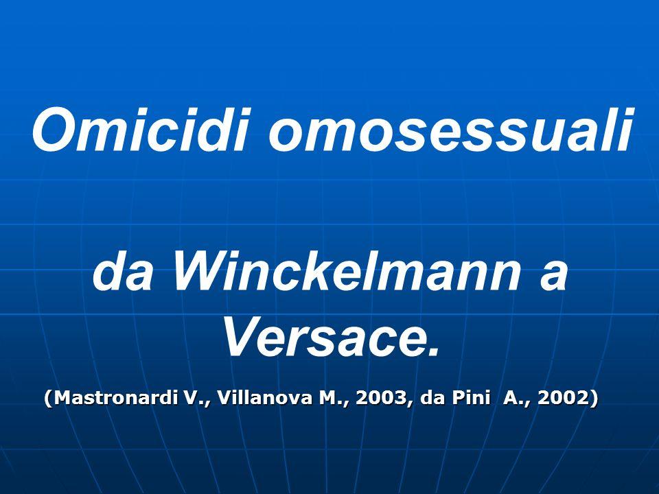 Omicidi omosessuali da Winckelmann a Versace.