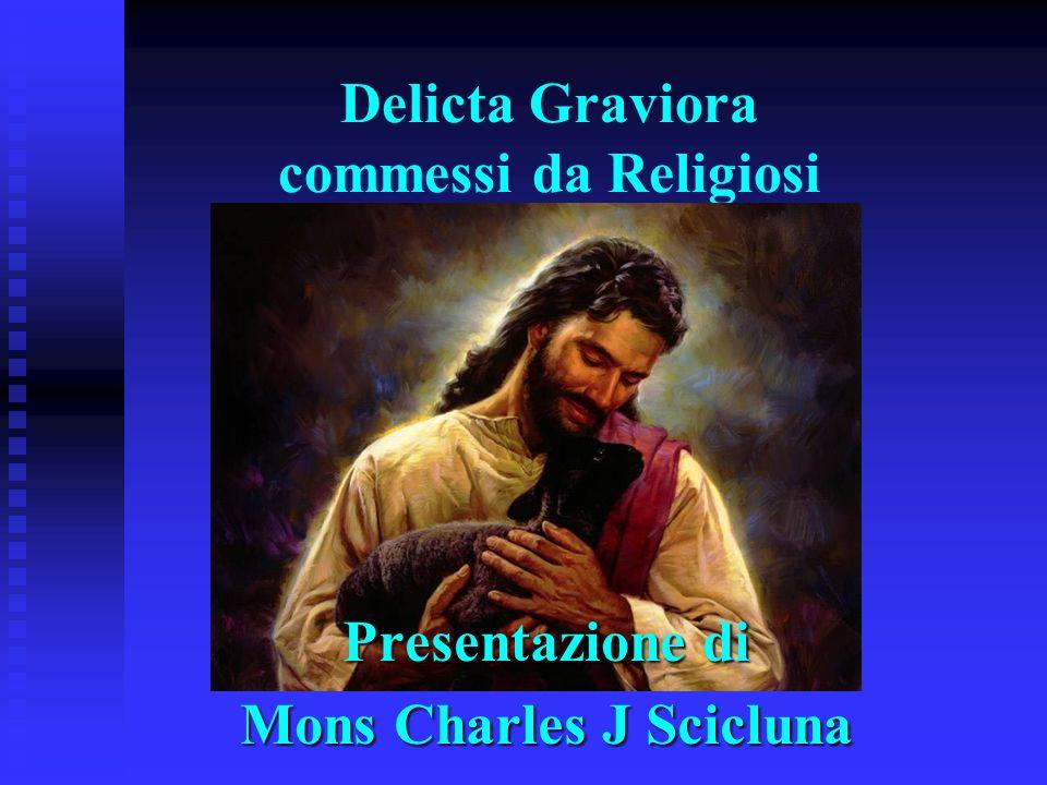 Delicta Graviora commessi da Religiosi