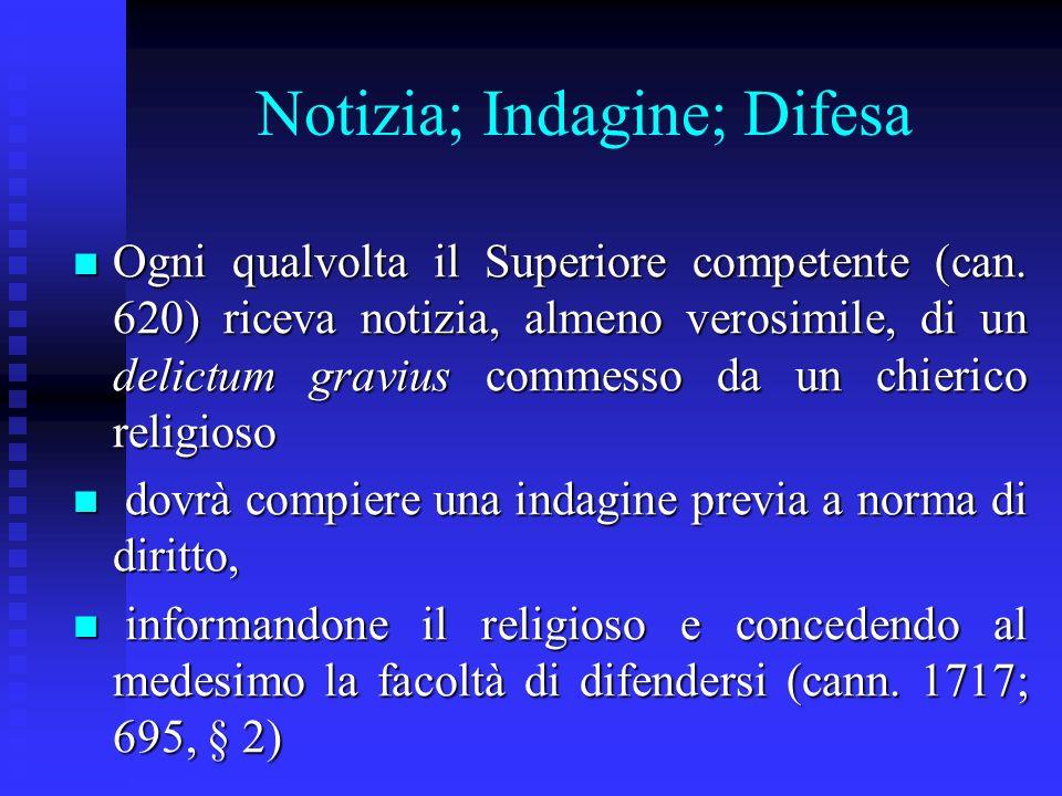 Notizia; Indagine; Difesa