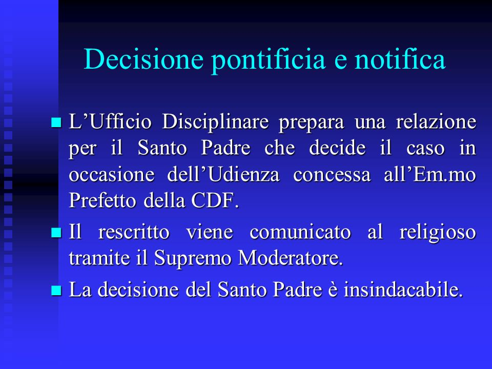 Decisione pontificia e notifica