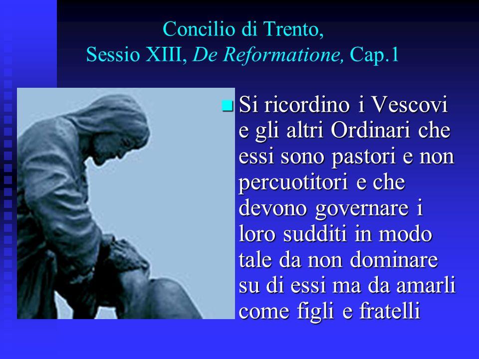 Concilio di Trento, Sessio XIII, De Reformatione, Cap.1