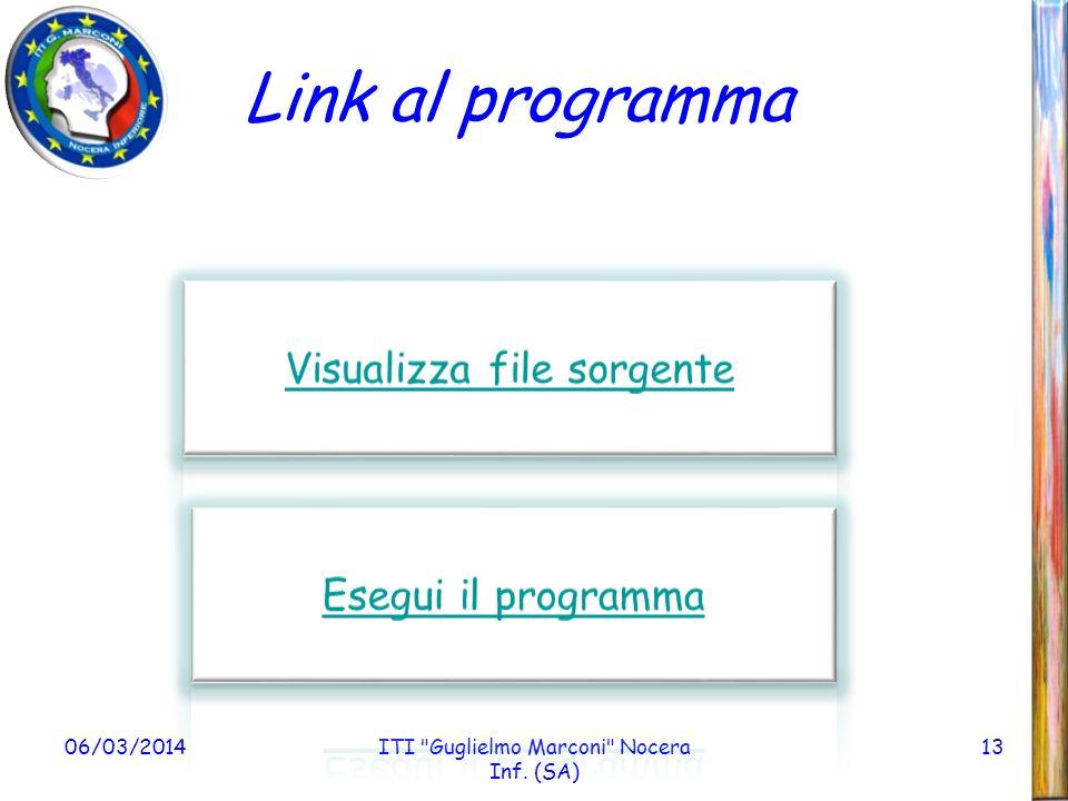 Link al programma Visualizza file sorgente Esegui il programma