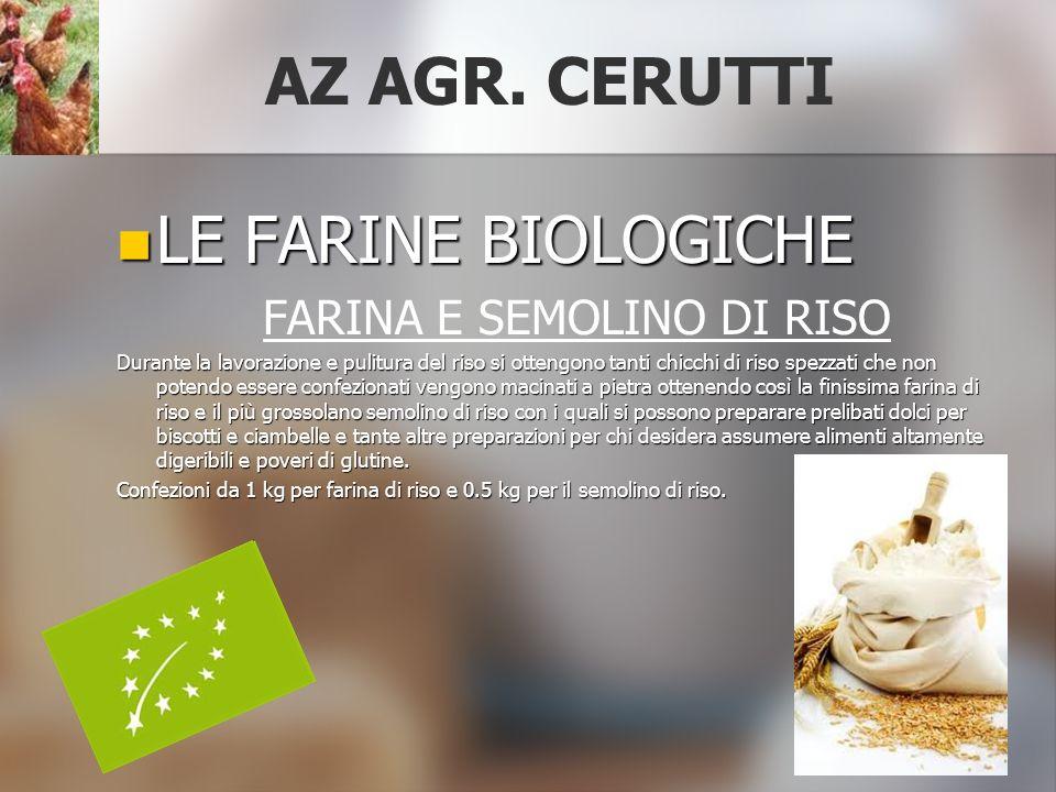 AZ AGR. CERUTTI LE FARINE BIOLOGICHE FARINA E SEMOLINO DI RISO