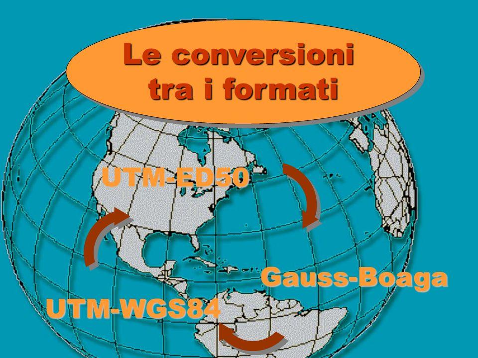 Le conversioni tra i formati UTM-ED50 Gauss-Boaga UTM-WGS84