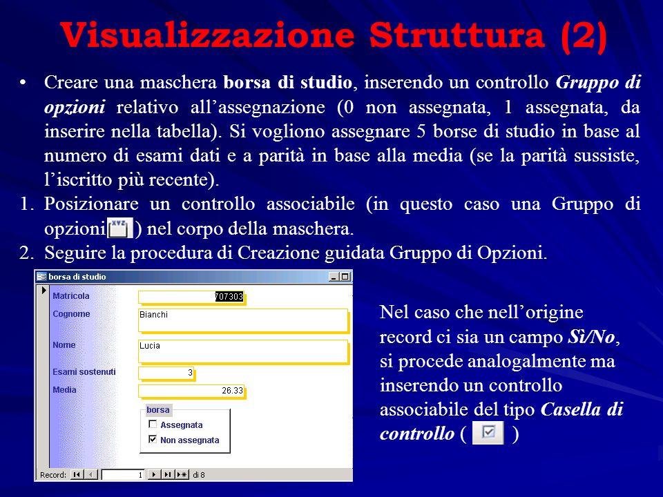 Visualizzazione Struttura (2)