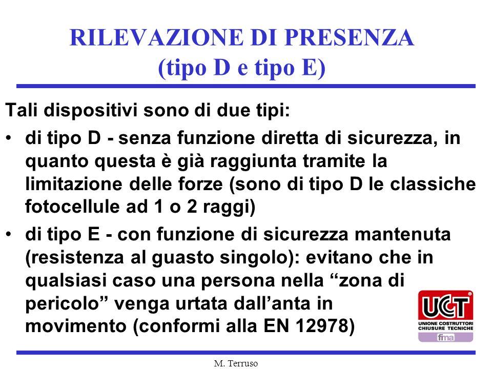 RILEVAZIONE DI PRESENZA (tipo D e tipo E)