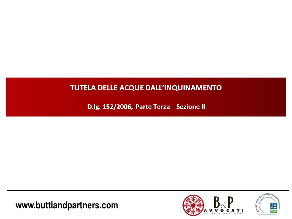 TUTELA DELLE ACQUE DALL'INQUINAMENTO D. lg