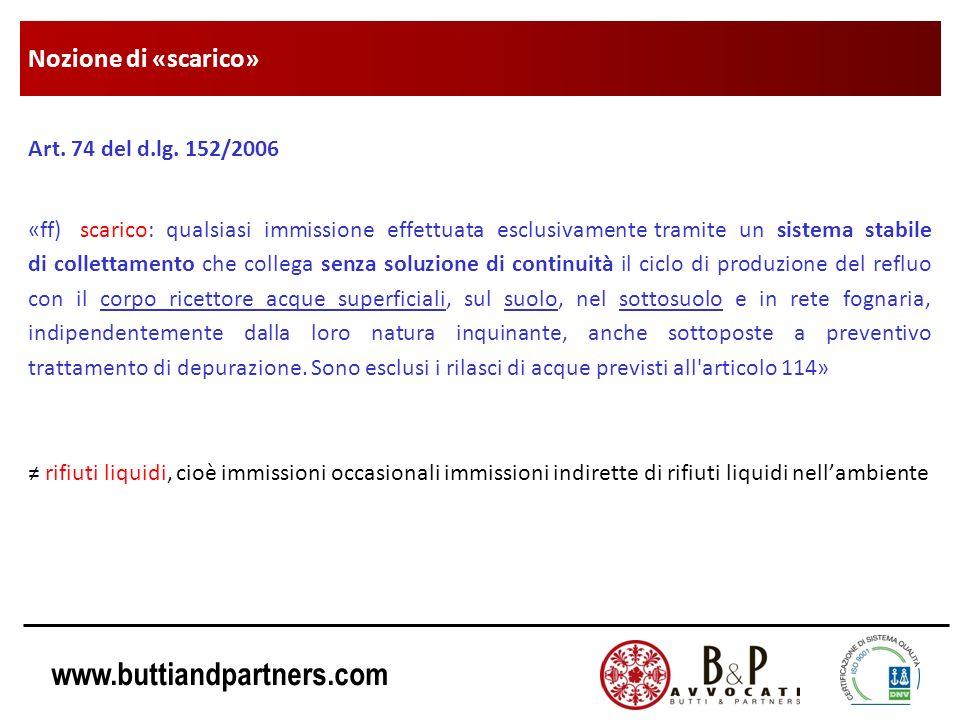 Nozione di «scarico» Art. 74 del d.lg. 152/2006