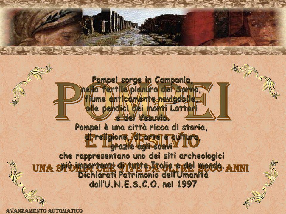 Pompei Pompei sorge in Campania, nella fertile pianura del Sarno,