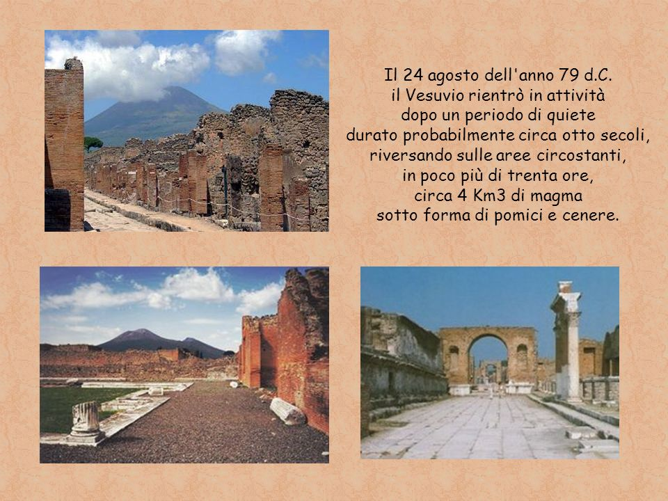il Vesuvio rientrò in attività dopo un periodo di quiete
