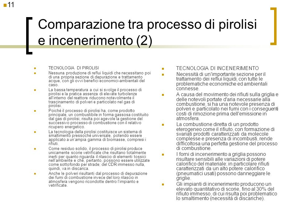 Comparazione tra processo di pirolisi e incenerimento (2)