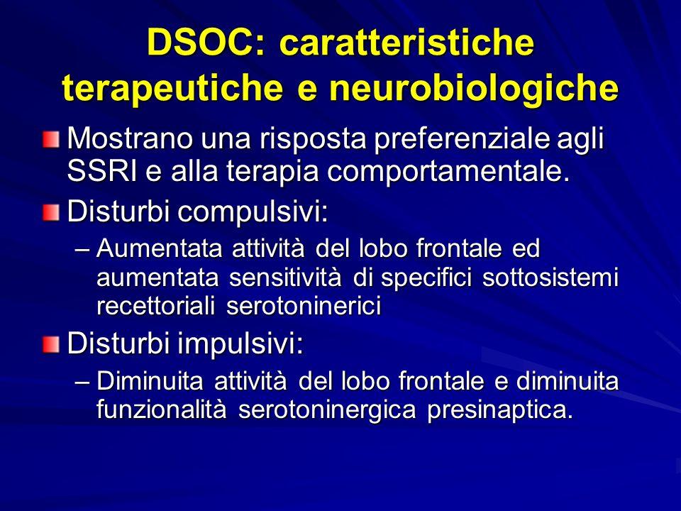 DSOC: caratteristiche terapeutiche e neurobiologiche