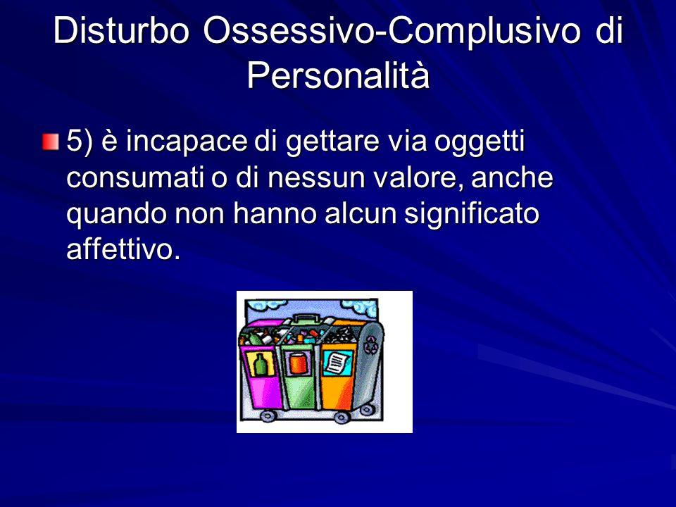 Disturbo Ossessivo-Complusivo di Personalità