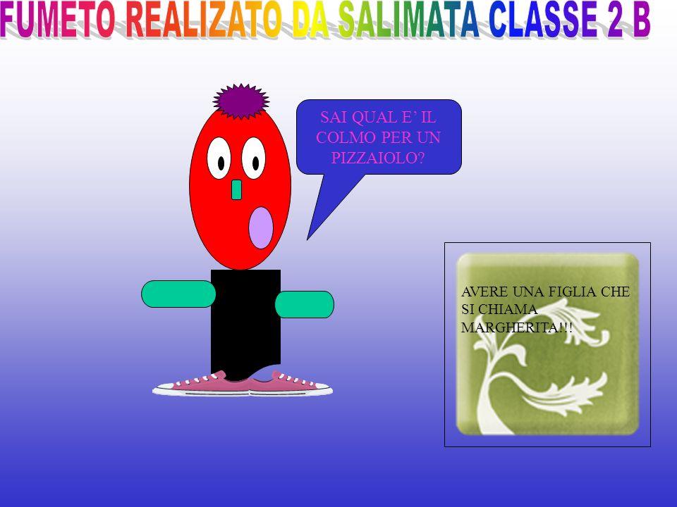 FUMETO REALIZATO DA SALIMATA CLASSE 2 B